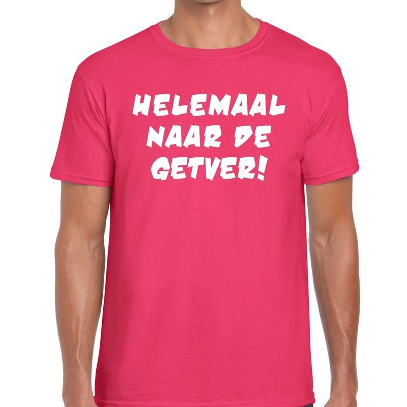 Helemaal naar de getver t-shirt roze heren